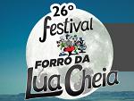 26º Festival Forró da Lua Cheia conta com mais de 30 atrações em ...